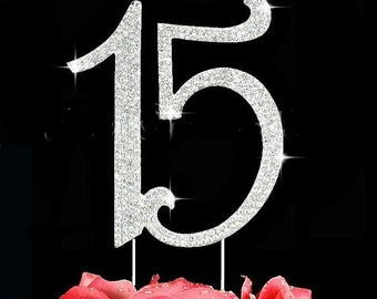 15th Cake Toppers Quinceanera Cake Topper Crystal Cake Top Number 15 Silver or Gold