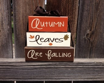 Autumn leaves are falling wood blocks- fall decor thanksgiving home decor