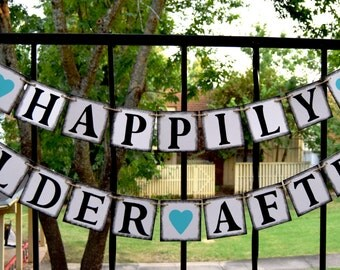 Wedding Banner HAPPILY ELDER  AFTER  Rustic Banner  Customize your name - Engagement Party Decoration - Photo Prop