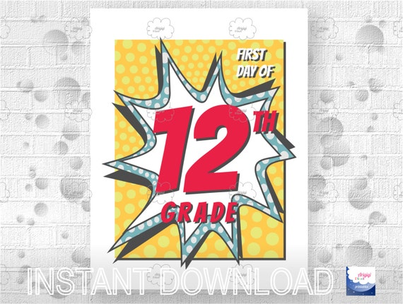 Printable Sign - First Day of School 12th Grade - school photo prop