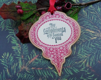With the Compliments of the Season to You, Christmas Tag, Ornament Tag, Gift Tag