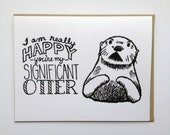 I'm Happy You're My Significant OTTER - Hand Lettered Greeting Card