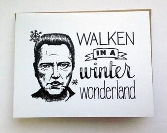 WALKEN in a Winter Wonderland - Hand Lettered Greeting Card
