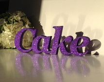 Wedding sign 'Cake'  in glitter finish.Freestanding Wedding letters. Wedding cake table. Wedding candy bar sign.  Any colour choice.