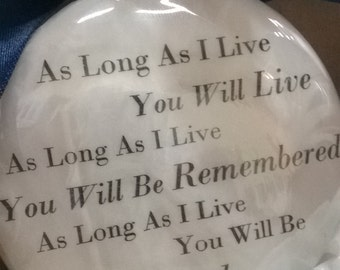 """In Memory Gift Memorial Remembrance Christmas Ornament """"As Long As I live. You Will Live"""" Feather Filled Ball Loss of child Loss of husband"""