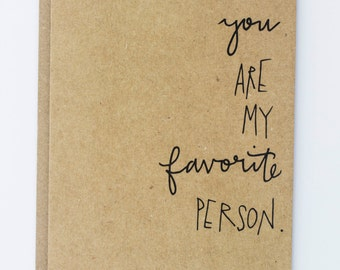 You Are My Favorite Person Illustrated Greeting Card, Thank you or Friendship