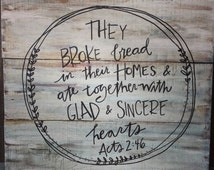 They Broke Bread In Their Homes Inspirational Kitchen Pallet Sign Hand Painted