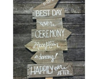 Best Day Ever Rustic Wedding Directional Sign Made To Order Anything You Like Painted Custom