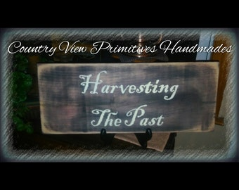 Harvesting the Past