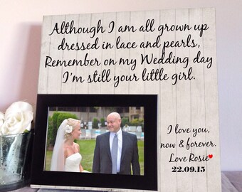 Father Of The Bride Wedding Gift - Personalized Picture Frame - All Grown Up - Father Of The Bride Wedding Gift - Gift For Dad - Fathers Day