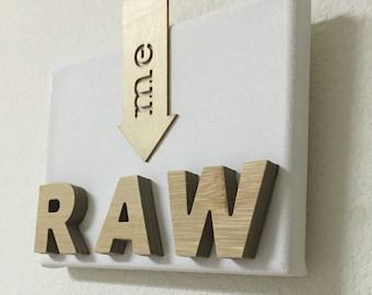 RAW - man cave decor