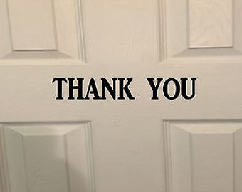 Thank You *H920* 8 Inch Decal Sticker Store Sign Door