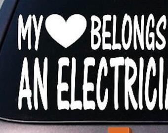My Heart Belongs To An Electrician Sticker Decal *D821*