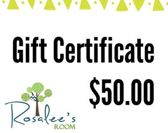 Gift Certificate Rosalee's Room 50