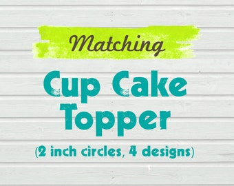 Matching Cupcake Toppers - for any purchased invitation in the shop