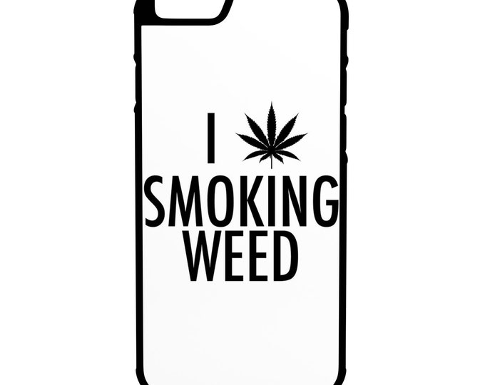 I Love Smoking Weed iPhone Galaxy Note LG HTC Hybrid Rubber Protective Case