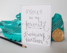 Card for Runner -Runner Gift - Training Partner Card - Good Luck Card - Card for Friend - Race Day Card - Running Card - Friendship Card