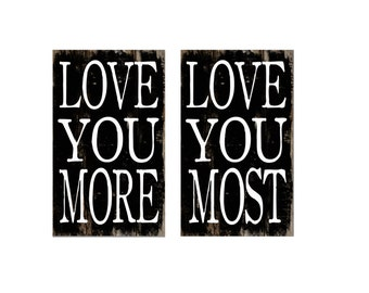"Two - Love you most Love you more typography wooden box signs. Approx. 3""x5""x2"" Handmade with reclaimed wood."