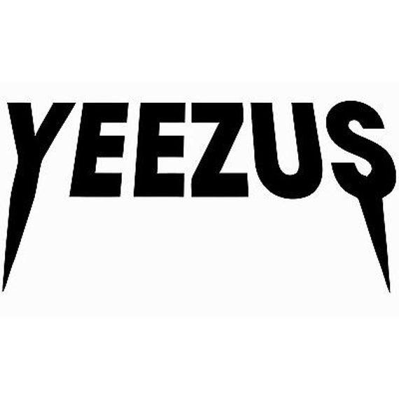 Yeezus Kanye Yeezy Vinyl Sticker Decal Yeezy Car Truck Auto