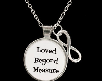 Infinity Loved Beyond Measure, Love, Necklace