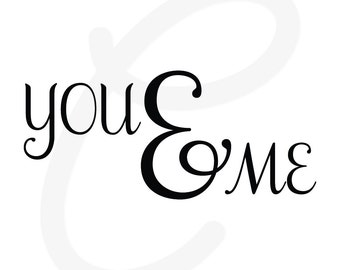 """Wall Decal- """"You & Me"""" Vinyl Wall Decal-Style 03"""