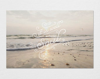 It Is Well with My Soul Photography Typography Print