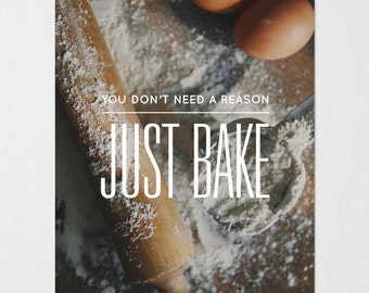 Just Bake Photography Typography Print