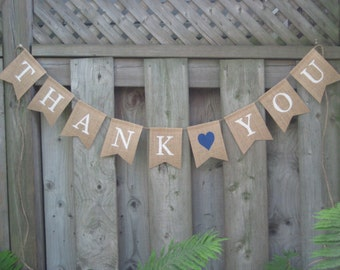 Thank You Wedding banner - Celebration - Party - Photo Prop - Medium sized burlap bunting