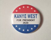 "Kanye For President 2.25"" Pinback Button"