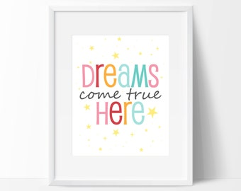 """Dreams Come True Here - Inspirational Print - 8"""" x 10"""" Nursery Print - Rainbow Letter Wall Print - Instant Download"""