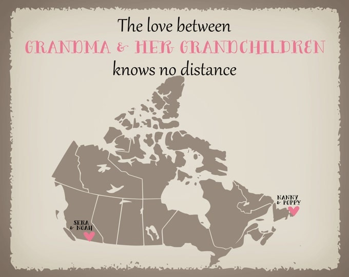 Canada Long Distance Gift for Grandma Grandpa Best Friends Print Gift Family, Friend, Mom, Dad, Sister, Daughter, Friend Custom Country Map