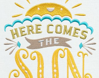 Here comes the sun Embroidered Flour Sack Hand/Dish Towel