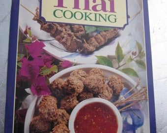 1990s EASY THAI COOKING Vintage Cookbook Asian Cooking Noodles Curry Paste Desserts Fish Seafood
