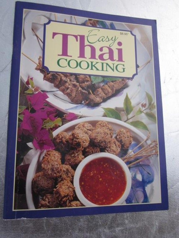 Ann es 1990 facile thai cuisine cookbook vintage cuisine for Antique thai cuisine