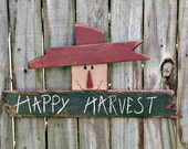 Primitive Happy Harvest Scarecrow - Handmade Fall Decor - Solid Wood - Wall Hanging - FAAP, OFG Team, HAFAIR, TeamHaHa