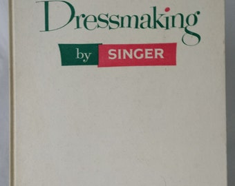 Dressmaking by Singer vintage book from 1958 350 illustrations