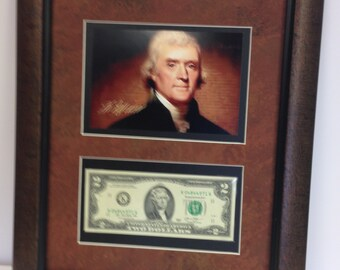 Thomas Jefferson 2 dollar Bills framed 13 x 15