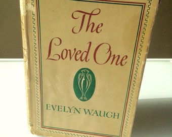 Evelyn Waugh - The Loved One 1948 Second Printing HBDJ Classic Black Comedy