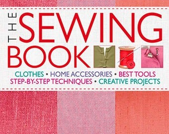 The Sewing Book: An Encyclopedic Resource of Step-by-Step Techniques - INSTANT DIGITAL DOWNLOAD