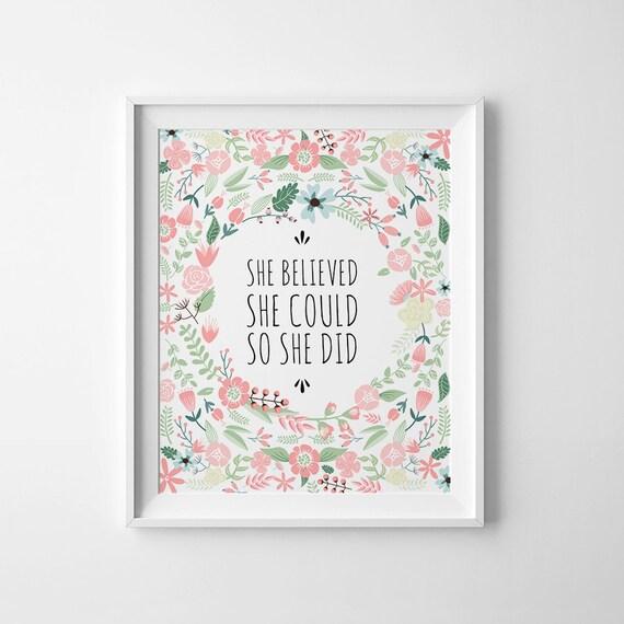 She Believed She Could So She Did, Printable wall art, Pink Nursery Print, Floral Nursery Art, Printable art wall decor