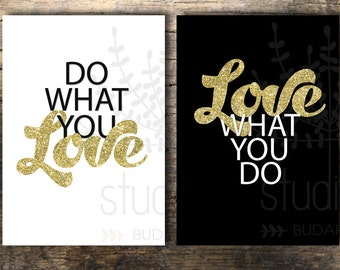 Do what you love, Love what you do, gold, glitter printable, Office decor, 8x10 Printable Art, office art, glitter decor Instant Download,