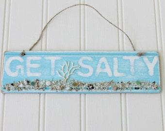 Distressed Get Salty Sign with Beach Sand, Seashells, Coral  / Aloha Sign / Get Salty Sign / Beach Home Decor  / Hawaiian Home Decor