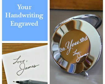 Custom - Compact Mirror - Actual Handwriting  - Beautiful - Engraved - Personalized - Gift for Daughter - Stocking stuffer - Gift for Her