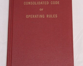 The Consolidated Code of Operating Rules and General Instructions 1959 edition