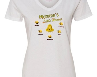 Mother's Day Shirt, Mothers Day Present, Mothers Day Gift, Mommy's Little Honeys T-Shirt, Custom Made Mom Shirt, Mom Shirt Kids Names