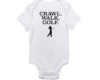 Crawl. Walk. Golf. -  Baby Onesie