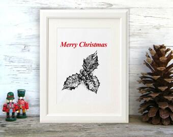 Printable Christmas decor, Holly Berry Print, Mistletoe Print, Black And White, Merry Christmas, Printable Christmas Decor