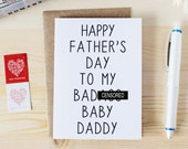 Funny Father's Day Card - Funny Card for Baby Daddies - Funny Card for Husbands - Happy Father's Day To My Bada** Baby Daddy