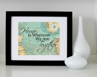 Home Is Wherever We Are Together Map 8x10 Digital Download, Printable Wall Art travel art, Travel Christmas Gift, Wall Art Christmas Gift