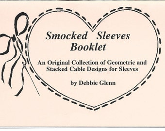 Love & Stitches - Vintage - Debbie Glenn - Smocked Sleeves Booklet - New/unused